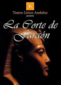 """cartel anunciador de """"La Corte de Faraón"""". Producción de 2102 del Teatro Lírico Andaluz"""