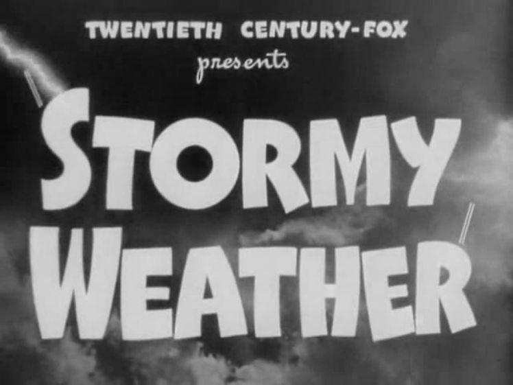 Stormy Weather 3