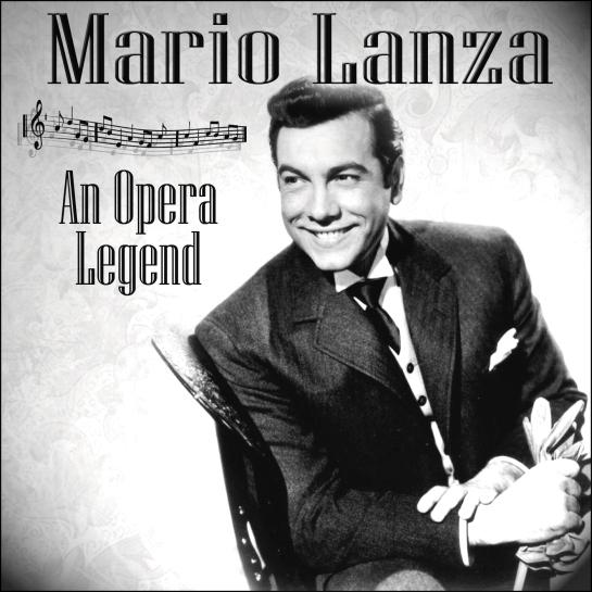 """Portada del álbum recopilatorio de éxitos de Mario Lanza """"Mario Lanza: An Opera Legend"""" (2011)."""