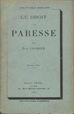 """""""Le droit à la paresse"""", edición de 1883."""