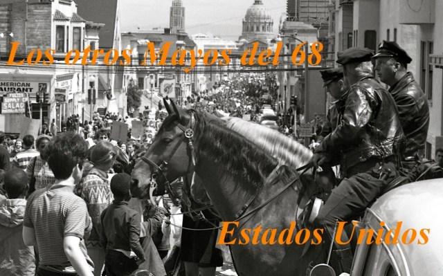 Policías a caballo en una manifestación en defensa de los derechos humanos y en contra de la guerra del Vietnam (San Francisco, 19 de abril de 1967).