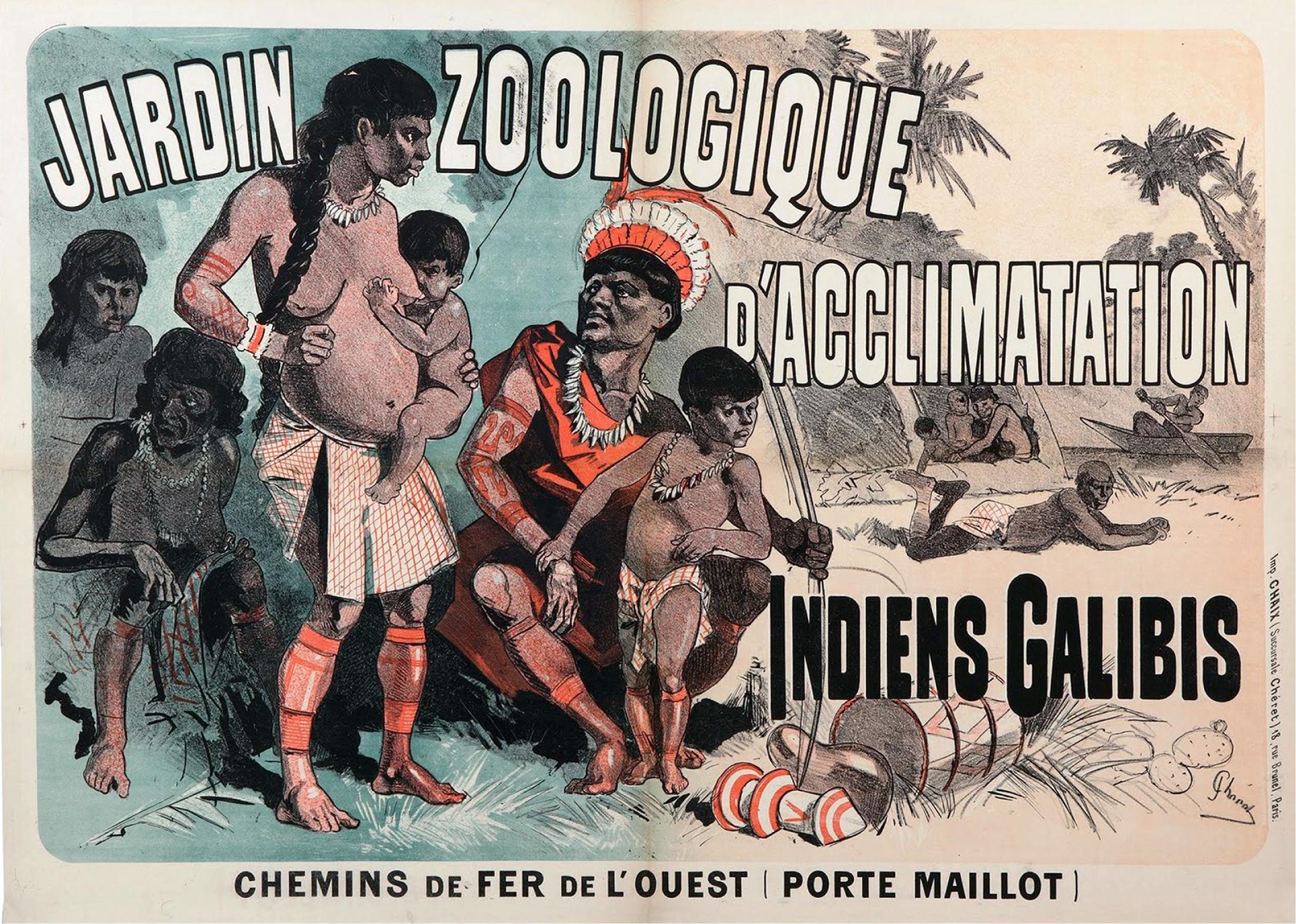 Cartel anunciador de la exhibición de los galibis en el Jardín de Aclimatación de París (1892).