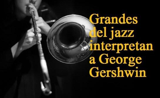 Grandes del jazz Gershwin