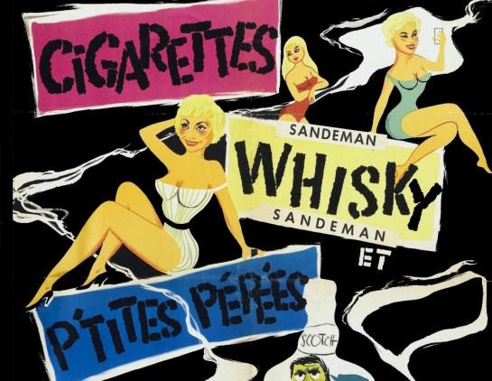 cigarettes whisky et p'tites pepeesa
